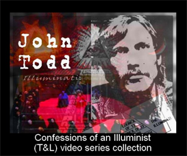 john todd -confessions of an illuminst-(t&l) video series collection (video)