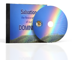 salvation, the restoration of dominion