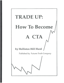 trade up: how to become a cta by holliston hurd