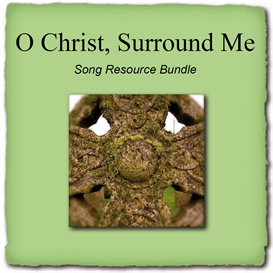 O Christ Surround Me bundle | Music | Gospel and Spiritual