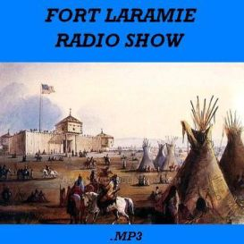 Fort Laramie - Radio Show 1956 Western Cavalry Action Download Otr .Mp3 | Audio Books | Drama and Theater