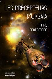 Les precepteurs d'Urgaia - par Marc Feuermann | eBooks | Science Fiction