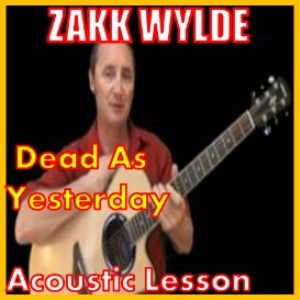 Learn to play As Dead As Yesterday by Zakk Wylde   Movies and Videos   Educational
