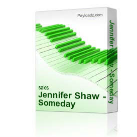 Jennifer Shaw - Someday | Music | Gospel and Spiritual