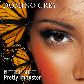 Butterfly Affect II Pretty Imposter | Music | Electronica