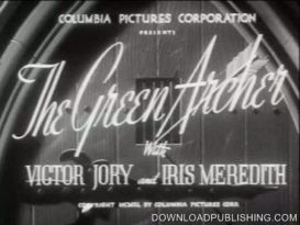 The Green Archer - Movie Serial 1940 15 Chapter Action Adventure Download .Mp4 | Movies and Videos | Action
