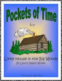 Pockets of Time for Little House in the Big Woods | eBooks | Education