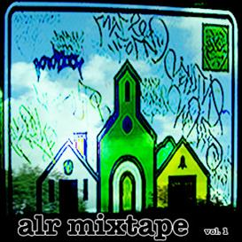 ALR MIXTAPE VOL 1