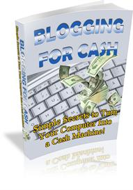 Blogging For Cash | eBooks | Business and Money