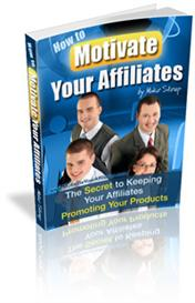 How To Motivate Your Affiliates | eBooks | Business and Money