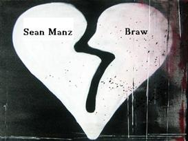 sean manz - braw a twisted love tale
