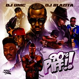 DJ UMC & DJ Blazita - 90s PIFF Download | Music | Rap and Hip-Hop