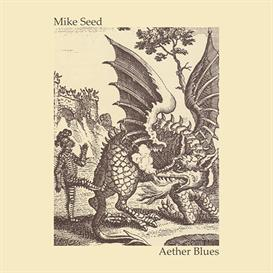 Mike Seed - Aether Blues