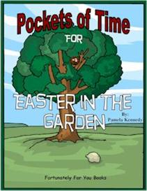 Pockets of Time for Easter in the Garden | eBooks | Education