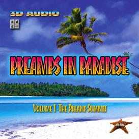 Preamps In Paradise-Preamp Summit | Music | Miscellaneous