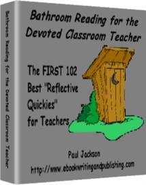 Bathroom Reading for the Devoted Classroom Teacher Volume 1 | eBooks | Education