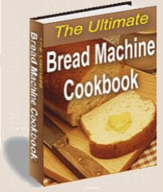 The Ultimate Bread Machine Cookbook | eBooks | Food and Cooking