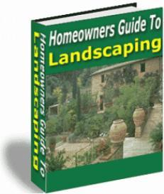 Homeowners Guide To Landscaping.   eBooks   Home and Garden