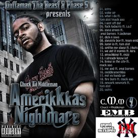Chuck da Middleman - Amerikkka's Nightmare | Music | Rap and Hip-Hop