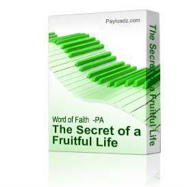 the secret of a fruitful life