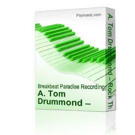 a. tom drummond – rock the rhythm
