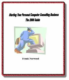 Starting Your Personal Computer Consulting Business- The 2006 Edition | eBooks | Computers