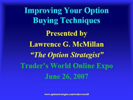 how to improve your option buying techniques by larry mcmillian