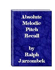 Absolute Melodic Pitch Recall | eBooks | Technical