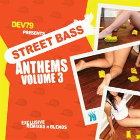 dev79 presents street bass anthems vol. 3 - 320 mp3's