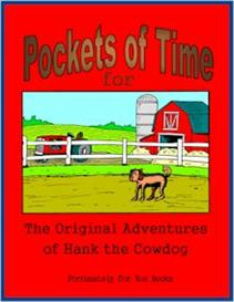 Pockets of Time for The Original Adventures of Hank the Cowdog | eBooks | Education