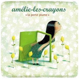 Amelie-les-Crayons : La Porte Plume | Music | Folk