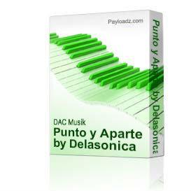 Punto y Aparte by Delasonica | Music | Rock