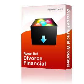 Divorce Financial Wroksheet | Other Files | Documents and Forms