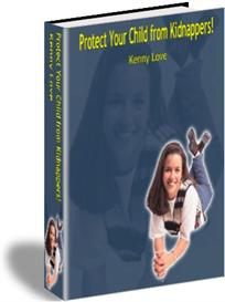Protect Your Child From Kidnappers! | eBooks | Parenting