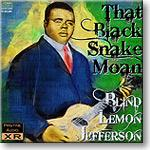 Blind Lemon Jefferson - That Black Snake Moan, FLAC | Other Files | Everything Else