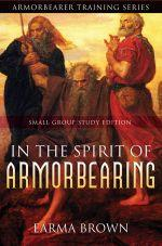 In the Spirit of Armorbearing Small Grp Study Edition Ebook | eBooks | Religion and Spirituality