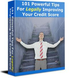 101 Powerfull Tips For Legally Improving Your Credit Score | eBooks | Business and Money