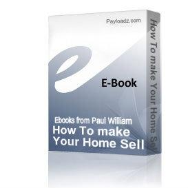 How To make Your Home Sell - For The Best Price! | eBooks | Home and Garden