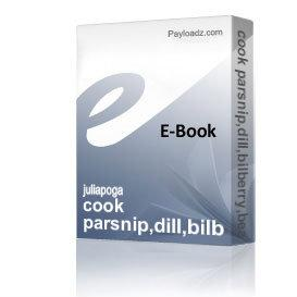 cook parsnip,dill,bilberry,bean dishes.   eBooks   Health