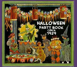 Dennison '29 HALLOWEEN Party magazine! Ol' Fashioned FUN! | eBooks | Entertainment