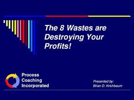 8 Wastes - Lean Manufacturing Presentation | Other Files | Documents and Forms