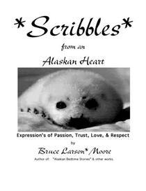 Scribbles from an Alaskan Heart | eBooks | Poetry
