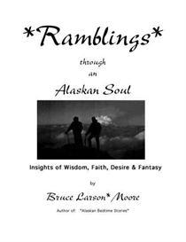 Ramblings through an Alaskan Soul | eBooks | Poetry