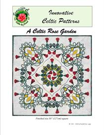 A Celtic Rose Garden applique pattern | Crafting | Sewing | Quilting
