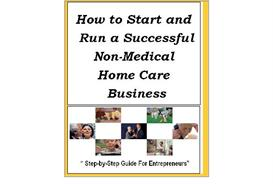 how to start and run a successful non-medical home care business