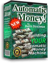 building your automatic money machine