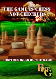 the game is chess not checkers