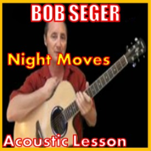 Learn to play Night Moves by Bob Seger | Movies and Videos | Educational