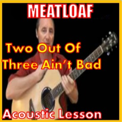 First Additional product image for - Learn to play Two Out Of Three Aint Bad by Meatloaf