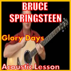 Learn to play Glory Days by Bruce Springsteen | Movies and Videos | Educational